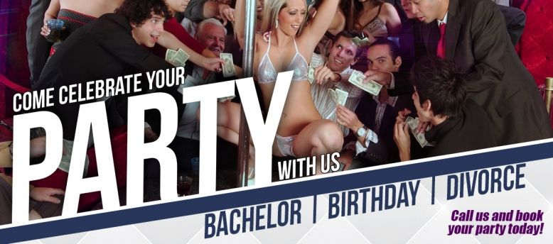 Bachelor, Birthday or Divorce Party