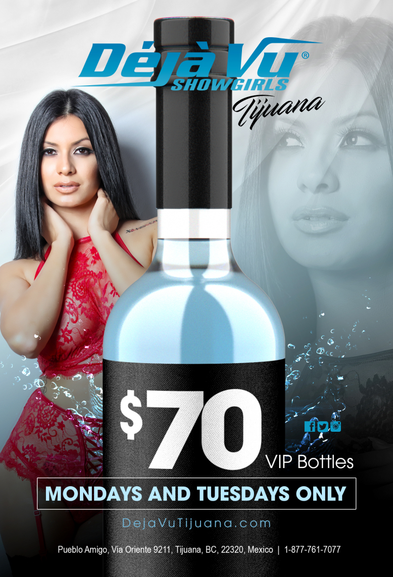 $70 VIP Bottles at Tijuana Stripclub